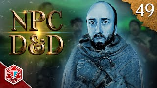 Becoming the 'Bob' - NPC D&D - Episode 49