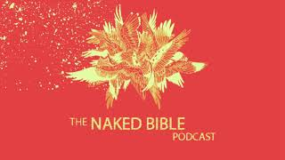 Naked Bible Podcast 233 — Honor and Shame Culture