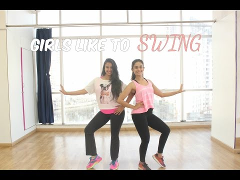 Girls Like To Swing | DANCE FITNESS | Naach
