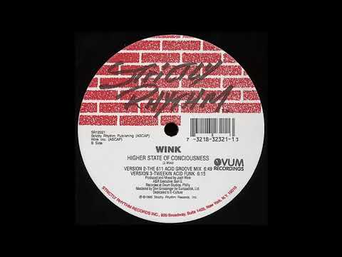 Josh Wink - Higher State Of Consciousness (Tweekin Acid Funk) - 1995