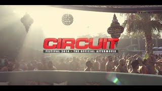 Circuit Festival 2014 Aftermovie