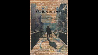 Asking Europe - Official Trailer