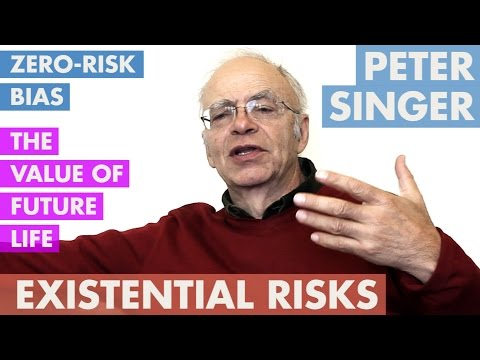 Peter Singer - Extinction Risk & Effective Altruism