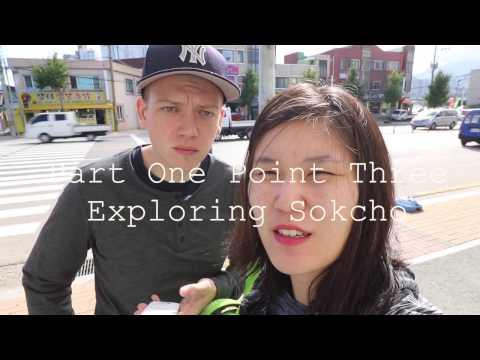 Seoraksan Part 1 How to get to Sokchu and Ulsanbawi