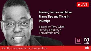 Adobe InDesign: Frames, Frames and More Frame Tips and Tricks