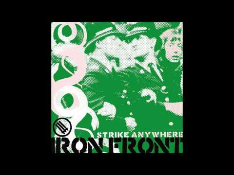 Strike Anywhere - Iron Front [FULL ALBUM HD]