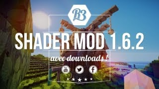 Shaders Mod Minecraft 1.6.2 - Téléchargement et Installation en français !