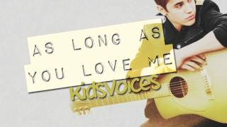 ♫ JUSTIN BIEBER FT. BIG SEAN - As Long As You Love Me [kid version]