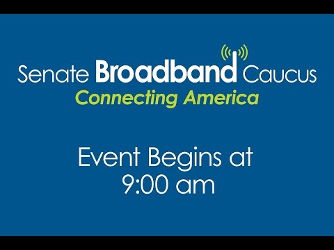 Senate Broadband Caucus Meeting