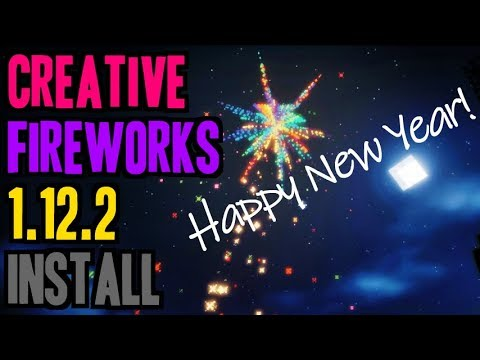 CREATIVE FIREWORKS MOD 1.12.2 minecraft - how to download and install Fireworks 1.12.2 (with forge)