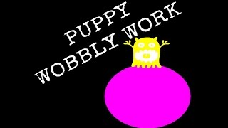 Wobbly Work Is Great For Puppy Training