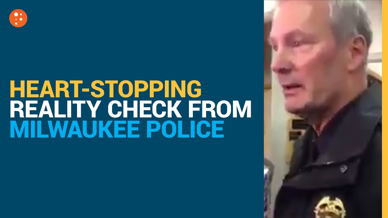 Heart-Stopping Reality Check from Milwaukee Police