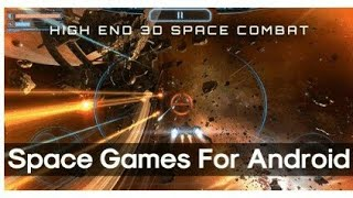 Top 10 Best Space Games For Android 2019