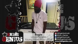 Bugle - Love People [Life Teachings Riddim] March 2018