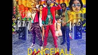 New Dancehall Mix ( August 2015 ) (Dancehall Kick Outtt Mix )Popcaan ,Vybz Kartel, Alkaline, Mavado.