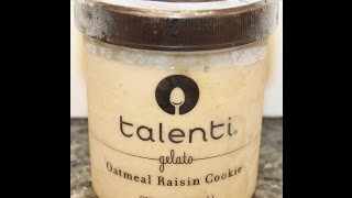 Talenti Gelato: Oatmeal Raisin Cookie Review