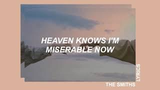 heaven knows i'm miserable now ; the smiths – lyrics
