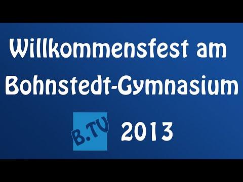 Willkommensfest am Bohnstedt-Gymnasium 2013