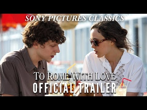 To Rome With Love Official Trailer