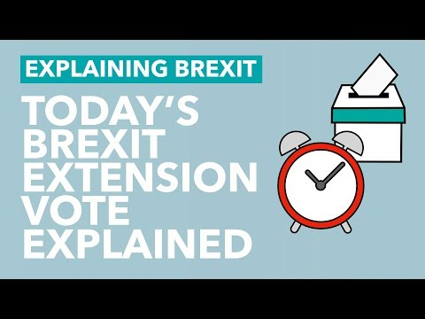 Will MPs Vote to Extend Brexit Today? - Brexit Explained