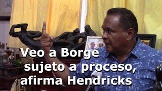 Verguenza mundial la corrupción de gobernadores: Hendricks | La sobremesa | Cancún