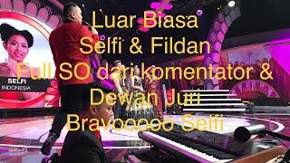 """Luar biasa, Selfi & Fildan """"Engkaulah Takdirku"""" Full SO dari komentator dan Dewan Juri. Bravo Selvi"""
