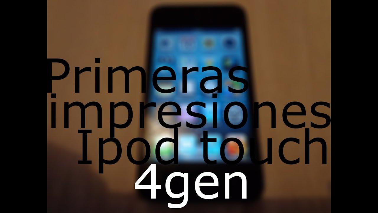 Ipod 4 generación    primeras impresiones
