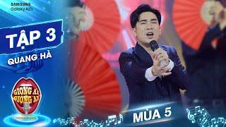 Giọng ải giọng ai 5 | Tập 3: Quang Hà khuấy động sân khấu với Trăm Năm Không Quên verison múa quạt
