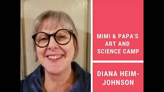 "Talk20 Hutch: Diana Heim-Johnson on ""Mimi & Papa's Art and Science Camp"""