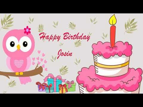 Happy Birthday Josin Image Wishes General Video Animation