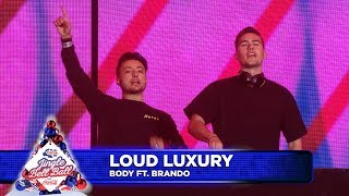 Loud Luxury Body Ft Brando Live At Capital S Jingle Bell Ball 2018