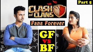 Clash Of Clans Fans Forever GF vs BF Part 5 Funny COC Video Dekhte Rahoo