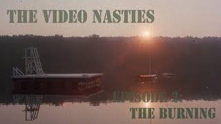 The Video Nasties Episode 2: The Burning