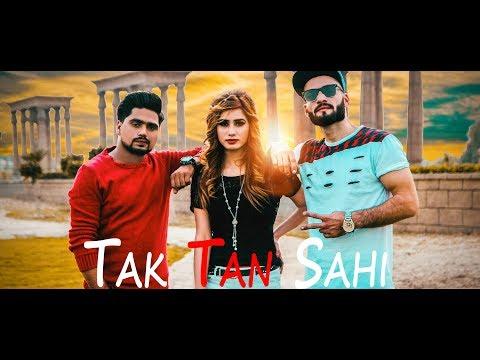 Tak Tan Sahi - A Shah Feat. JK Rapper   Official Video Song   Aims Production