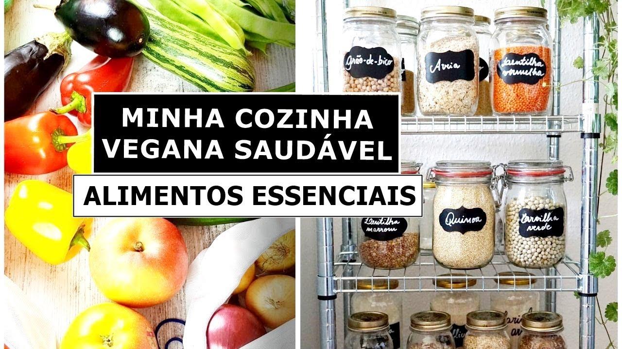 MINHA COZINHA VEGANA SAUDÁVEL / ALIMENTOS ESSENCIAIS / com