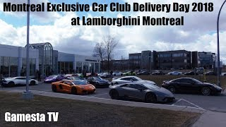 Montreal Exclusive Car Club Delivery Day at Lamborghini Montreal [PURE SOUNDS]