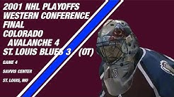2001 NHL Western Conference Final Game 4: Colorado Avalanche 4, St. Louis Blues 3 (OT)