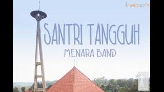 Santri Tangguh - Menara Fajar  Lyric