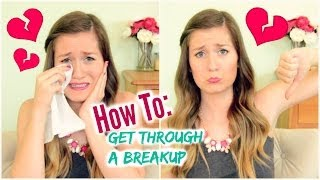 How To Get Through A Breakup Thumbnail