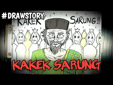 Asal Usul Hantu Kakek Sarung || DRAWSTORY