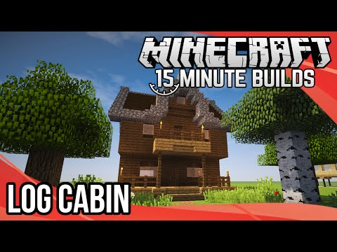 Minecraft 15-Minute Builds: Log Cabin