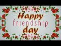 Happy Friendship Day...