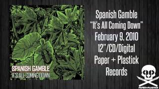 Watch Spanish Gamble Its All Coming Down video
