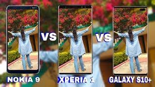 Sony Xperia - Nokia 9 Pureview vs Sony Xperia 1 vs Samsung Galaxy S10 Plus Camera Test Comparison