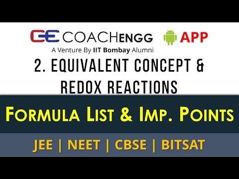 Equivalent Concept and Redox Reactions – Formula List, Important Points for Revision - JEE NEET CBSE