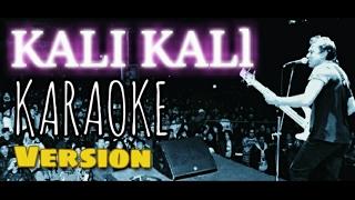 KALI KALI | Nepali Karaoke Song (Track) | Deepak Bajracharya
