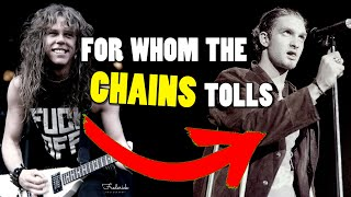 What If Alice In Chains wrote For Whom The Bell Tolls