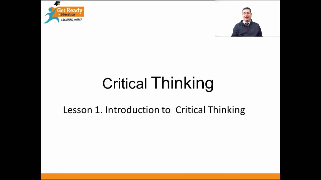 Lesson 1. Introduction to Critical Thinking - YouTube