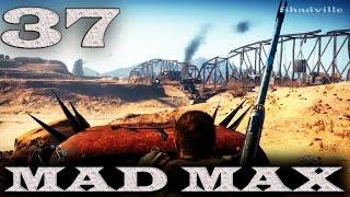 Mad Max (PS4) Прохождение игры #37: Лагерь Хаос и лагерь Помойки Могильный мост