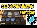 Phone Mining 2019 (free ETN coin)